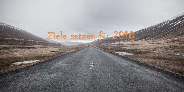 Ziele setzen für 2018