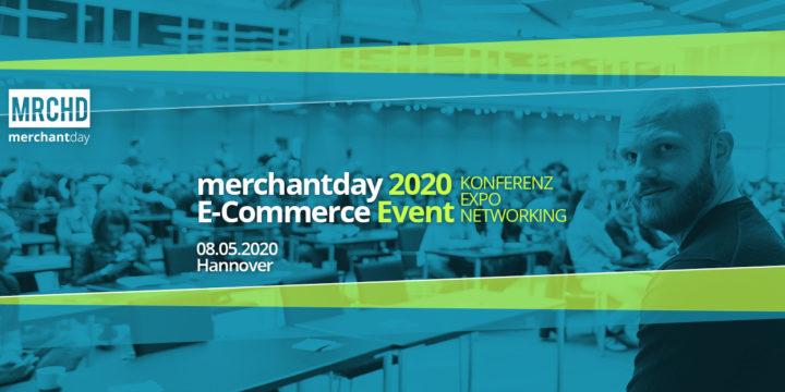 Merchantday 2020 – Eintauchen in die spannende Welt des E-Commerce